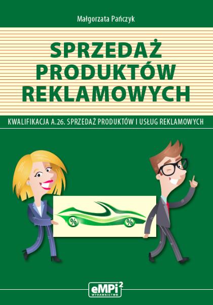 Sprzedaż produktów reklamowych – podręcznik do kwalifikacji A.26